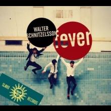 CD - Walter Schnitzelsson - Fever