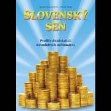 M. Ščevovichová, R. Kyška: Slovenský sen (s podpismi autorov)