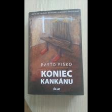 Rasťo Piško - Koniec kankánu