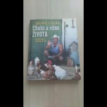 Braňo Deák - Chute a vône života - s podpisom!