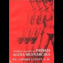 Kniha Príbeh Alexa Mlynárčika (s podpisom a ručne vpísaným mottom A. Mlynárčika)