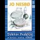 Jo Nesbo - Doktor Proktor diel 3