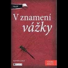 """Kniha """"V znamení vážky"""""""
