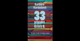 33  prípadov Kristy B.