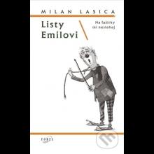 Milan Lasica: Listy Emilovi/Na fašírky mi nesiahaj