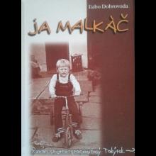 Ľubo Dobrovoda - JA MALKÁČ