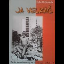 Ľubo Dobrovoda - JA VEĽKÁČ