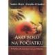 Kniha - Ako bolo na počiatku
