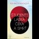 Aľa Rachmanová: Študenti, láska, Čeka a smrť