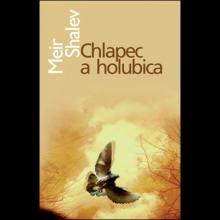 Meir Shalev: Chlapec a holubica (s podpisom autora)