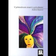 Ružena Šípková: V pôvodnom znení s pilulkami